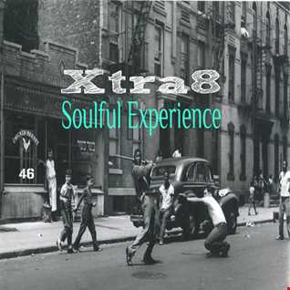 Xtra8 - Soulful Experience 46