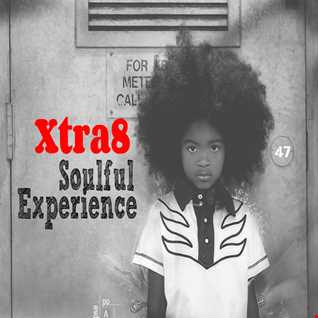 Xtra8 - Soulful Experience 47