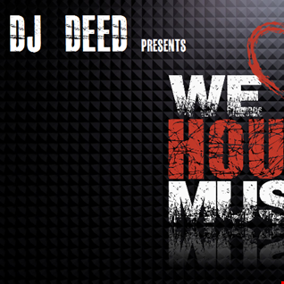 House Music all night long!....Deed Rules!