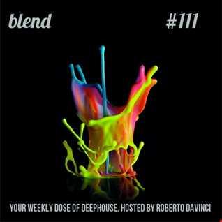 Roberto DaVinci   Blend 111 [17 06 16]