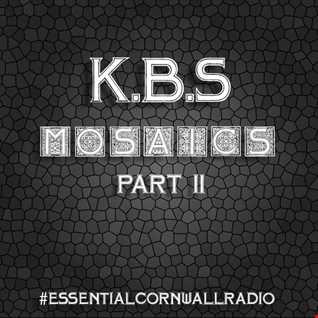 K.B.S   Mosaics Part 02 Essential Cornwall Radio Exclusive