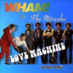 Love Machine (Strauss Remix)