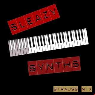 Sleazy Synths (Strauss Mix)