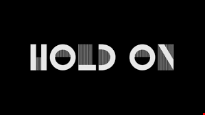 HOLD ON BE STRONG 2015