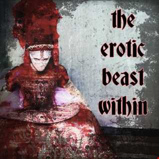 The Erotic Beast Within