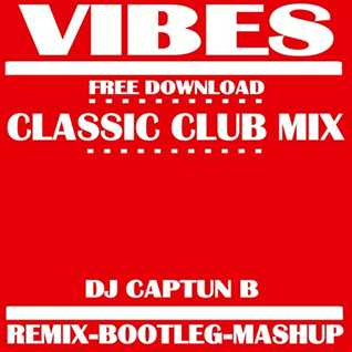 VIBES 2017   DJ CAPTUN B