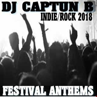 FESTIVAL ANTHEMS 2018   DJ CAPTUN B