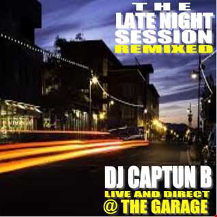 LATE NIGHT REMIXED   DJ CAPTUN B