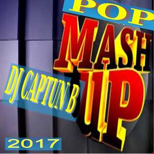 DJ CAPTUN B   POP MASH UP 2017
