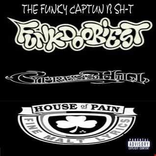 THE FUNKY CAPTUN B SH T !
