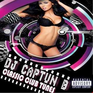 CLASSIC CLUB TUNES   DJ CAPTUN B