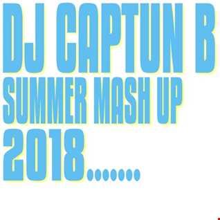 SUMMER MASH UP 2018   DJ CAPTUN B