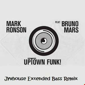 Mark Ronson ft Bruno Mars   Uptown Funk (Jyvhouse Extended Bass Remix)