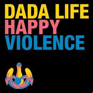 Dada Life   Happy Violence (Jyvhouse  Happy Piano Remix)