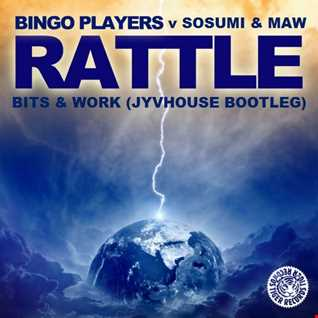 Bingo Players & Sosumi v Masters At Work   Rattle Bits & Work (Jyvhouse Bootleg)