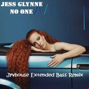 Jess Glynne   No One (Jyvhouse Extended Bass Remix)