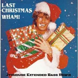 Wham   Last Christmas (Jyvhouse Extended Bass Remix)