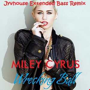 Miley Cyrus   Wrecking Ball (Jyvhouse Extended Bass Remix)