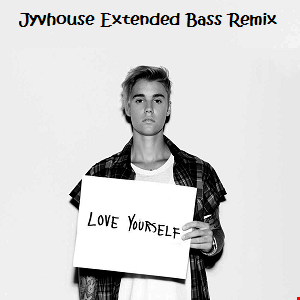 Justin Bieber   Love Yourself (Jyvhouse Extended Bass Remix)