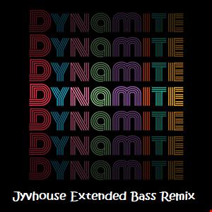 BTS   Dynamite (Jyvhouse Extended Bass Remix)
