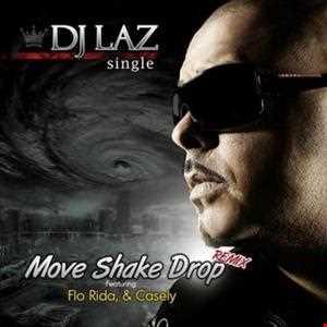 DJ Laz ft FloRida Pitbull & Casely   Move Shake Drop (Jyvhouse Extended Bass Mix)