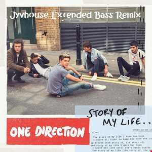 One Direction   Story Of My Life (Jyvhouse Extended Bass Remix)