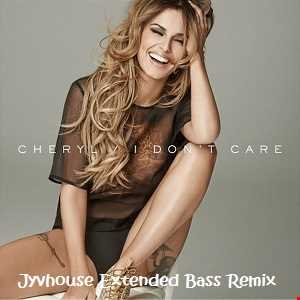 Cheryl Cole   I Dont Care (Jyvhouse Extended Bass Clean Remix)