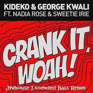 Kideko   Crank It (Woah) (Jyvhouse Extended Bass Remix)