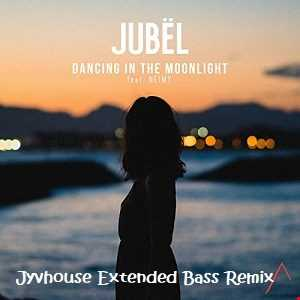 Jubel ft NEIMY   Dancing In The Moonlight (Jyvhouse Exended Bass Remix)