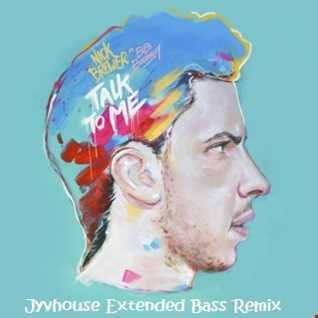 Nick Brewer ft Bibi Bourelly   Talk To Me (Jyvhouse Extended Bass Remix)