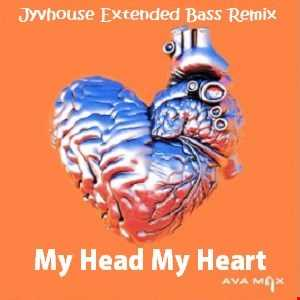 Ava Max   My Head My Heart (Jyvhouse Extended Bass Remix)