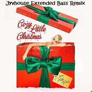 Katy Perry   Cozy Little Christmas (Jyvhouse Extended Bass Remix)