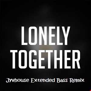 Avicii ft Rita Ora   Lonely Together (Jyvhouse Extended Bass Remix)