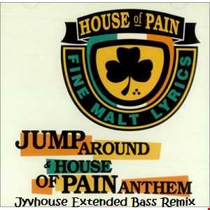 House Of Pain   Jump Around (Jyvhouse Extended Bass Remix)