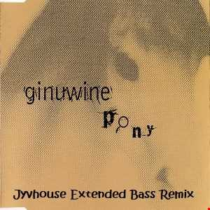 Ginuwine   Pony (Jyvhouse Extended Bass Remix)