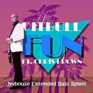 Pitbull ft Chris Brown   Fun (Jyvhouse Extended Bass Remix)