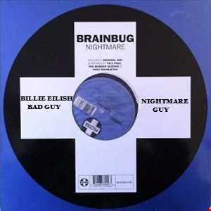 Brainbug ft Billie Eilish   Nightmare Guy (Jyvhouse Bootleg)
