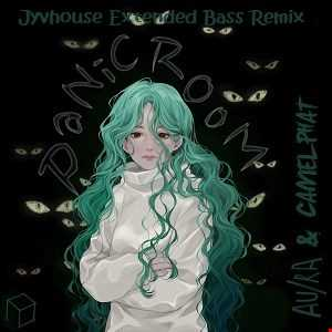 Au Ra & Camelphat   Panic Room (Jyvhouse Extended Bass Remix)
