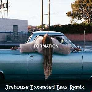 Beyonce   Formation (Jyvhouse Extended Bass Remix)