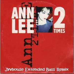 Ann Lee   2 Times (Jyvhouse Extended Bass Remix)