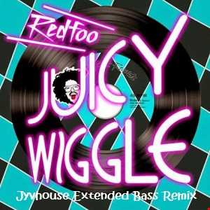 Redfoo   Juicy Wiggle (Jyvhouse Extended Bass Remix)