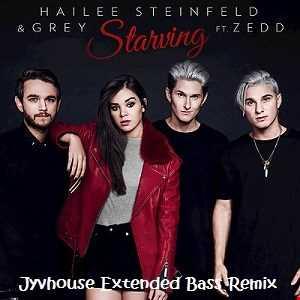 Hailee Steinfeld ft Zedd   Starving (Jyvhouse Extended Bass Remix)