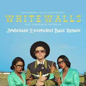 Macklemore & Ryan Lewis   White Walls (Jyvhouse Extended Bass Remix)