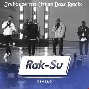 Rak Su   Dimelo (Jyvhouse 101 Urban Bass Remix)