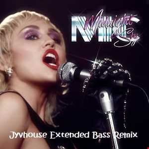 Miley Cyrus   Midnight Sky (Jyvhouse Extended Bass Remix)