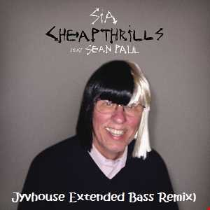 Sia ft Sean Paul   Cheap Thrills (Jyvhouse Extended Bass Remix)