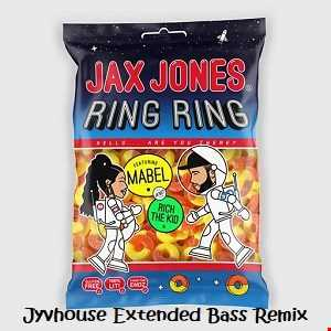 Jax Jones ft Mabel & Rich The Kid   Ring Ring (Jyvhouse Extended Bass Remix)