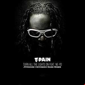 T Pain ft Ne Yo   Turn All The Lights On (Jyvhouse Extended Mix)