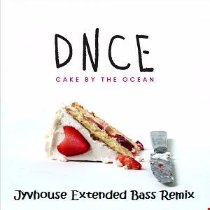 DNCE   Cake By The Ocean (Jyvhouse Extended Bass Remix)