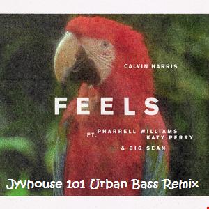 Calvin Harris ft Pharrell, Katy & Sean   Feels (Jyvhouse 101 Urban Bass Remix)